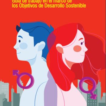 Pymes y Equidad de Género. Guía de trabajo en el marco de los Objetivos de Desarrollo Sostenible